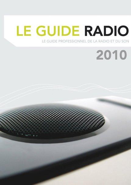 Guide Professionnel de la Radio et du Son 2009-2010 - 11ans !