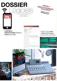 1001 logiciels pour la Radio - Numéro Hors Série de La Lettre Pro de la Radio