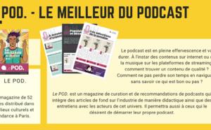 Le POD. - le meilleur du podcast